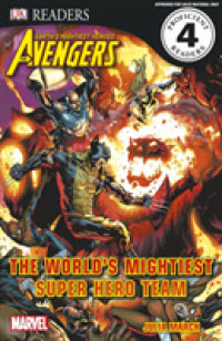 Marvel Avengers the World's Mightiest Super Hero Team (Dk Readers Level 4) -- Paperback