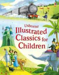 Illustrated Classics for Children (Usborne Illustrated Story Collections) -- Hardback