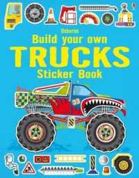 Build Your Own Trucks Sticker Book -- Paperback