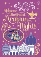 Illustrated Arabian Nights (Usborne Illustrated Story Collections) -- Hardback
