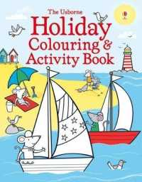 Holiday Colouring and Activity Book -- Paperback