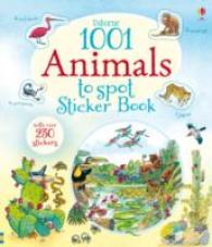 1001 Animals to Spot Sticker Book (1001 Things to Spot Sticker Books) -- Paperback