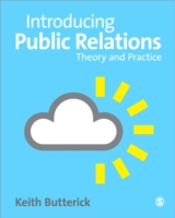Introducing Public Relations : Theory and Practice