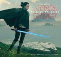 The Art of Star Wars : The Last Jedi