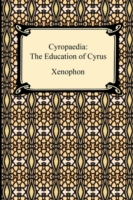 Cyropaedia : The Education of Cyrus
