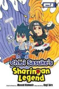 Naruto Chibi Sasuke's Sharingan Legend 2 (Naruto: Chibi Sasuke's Sharingan Legend)