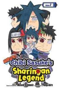 Naruto Chibi Sasuke's Sharingan Legend 3 : Shonen Jump Manga Edition (Naruto: Chibi Sasuke's Sharingan Legend) (TRA)