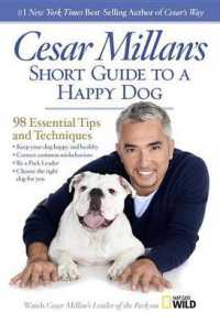 Cesar Millan's Short Guide to a Happy Dog : 98 Essential Tips and Techniques -- Paperback