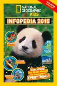 National Geographic Infopedia : Everything You Ever Wanted to Know about Everything -- Paperback