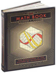 Math Book : 250 Milestones in the History of Mathematics (Barnes & Noble Leatherbound Classics) -- Hardback