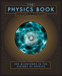 Physics Book : 250 Milestones in the History of Physics (Barnes & Noble Leatherbound Classics) -- Hardback
