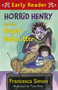 Horrid Henry and the Bogey Babysitter (Horrid Henry Early Reader) -- Paperback