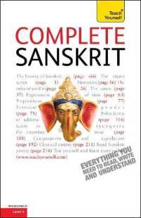 Complete Sanskrit Beginner to Intermediate Course : Learn to Read, Write, Speak and Understand a New Language (Teach Yourself)
