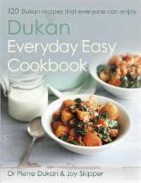 Dukan Everyday Easy Cookbook -- Hardback