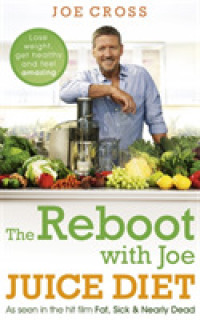 Reboot with Joe Juice Diet : As seen in the hit film 'fat, Sick & Nearly Dead' -- Paperback