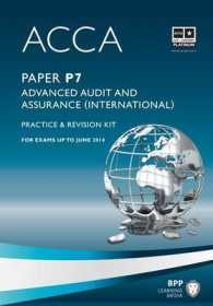 Acca - P7 Advanced Audit and Assurance (International) : Revision Kit -- Paperback