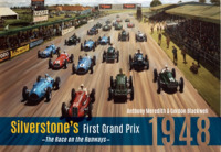 Silverstone's First Grand Prix : 1948 the Race on the Runways