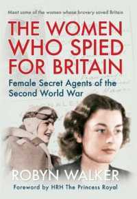 The Women Who Spied for Britain : Female Spies of the Second World War