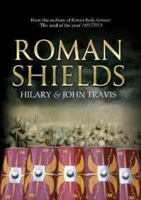 Roman Shields : Historical Development and Reconstruction