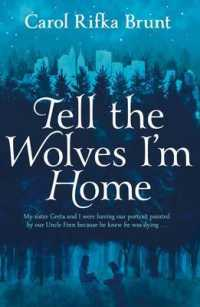 Tell the Wolves I'm Home (OME C-Format)