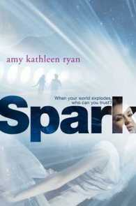 Spark (Sky Chasers) -- Paperback
