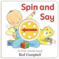 Spin and Say : A First Words Book -- Board book (Illustrate)