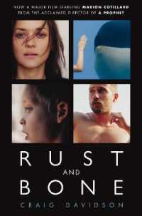 Rust and Bone -- Paperback (Film tie-in)