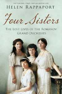 Four Sisters:the Lost Lives of the Romanov Grand Duchesses -- Paperback (Main Marke)