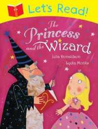 Let's Read! the Princess and the Wizard -- Paperback (Illustrate)