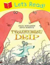 Let's Read! Tyrannosaurus Drip -- Paperback (Illustrate)