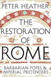 Restoration of Rome : Barbarian Popes & Imperial Pretenders -- Paperback