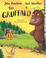 Gruffalo : 15th Anniversary Edition -- Paperback (Illustrate)