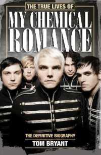 True Lives of My Chemical Romance : The Definitive Biography -- Paperback (Main marke)