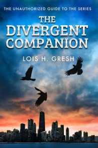 Divergent Companion : The Unauthorized Guide -- Paperback
