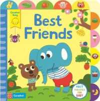 Little Tabs Best Friends : A Little Tab Book for Older Babies about First Phrases (Little Tabs) -- Board book (Main Marke)