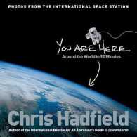 You Are Here : Around the World in 92 Minutes -- Hardback