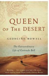 Queen of the Desert : The Extraordinary Life of Gertrude Bell -- Paperback (Main Marke)
