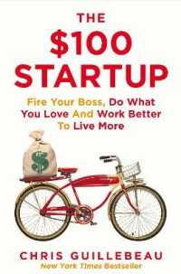 $100 Startup : Fire Your Boss, Do What You Love and Work Better to Live More -- Paperback (Main Marke)