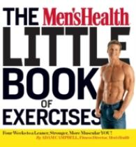 Men's Health Little Book of Exercises : Four Weeks to a Leaner, Stronger, More Muscular You! -- Paperback (Main Marke)