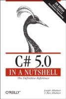 C# 5.0 in a Nutshell (In a Nutshell) (5TH)