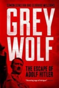 Grey Wolf : The Escape of Adolf Hitler -- Paperback