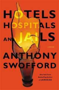 Hotels, Hospitals, and Jails : A Memoir