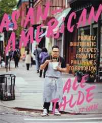 Asian-American : Proudly Inauthentic Recipes from the Philippines to Brooklyn