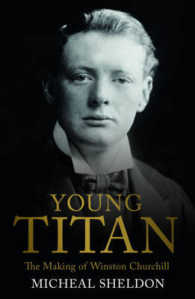 Young Titan: the Making of Winston Churchill -- Hardback