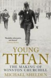 Young Titan: the Making of Winston Churchill -- Paperback