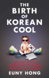 Birth of Korean Cool : How One Nation is Conquering the World through Pop Culture -- Paperback