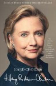 Hard Choices : A Memoir -- Paperback
