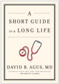 Short Guide to a Long Life -- Hardback