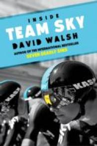 Inside Team Sky : The inside Story of Team Sky and their Challenge for the 2013 Tour de France -- Paperback