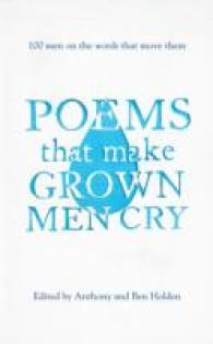 Poems That Make Grown Men Cry : 100 Men on the Words That Move Them -- Hardback